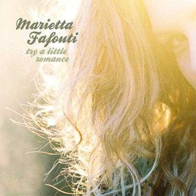 Marietta Fafouti – Try A Little Romance