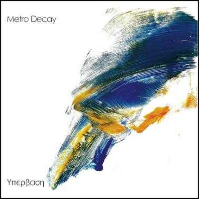MetroDecay-Excess