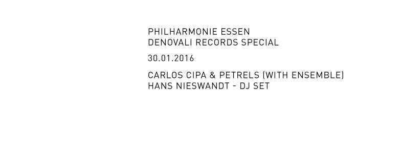 DENOVALI SPECIAL · PHILHARMONIC HALL ESSEN