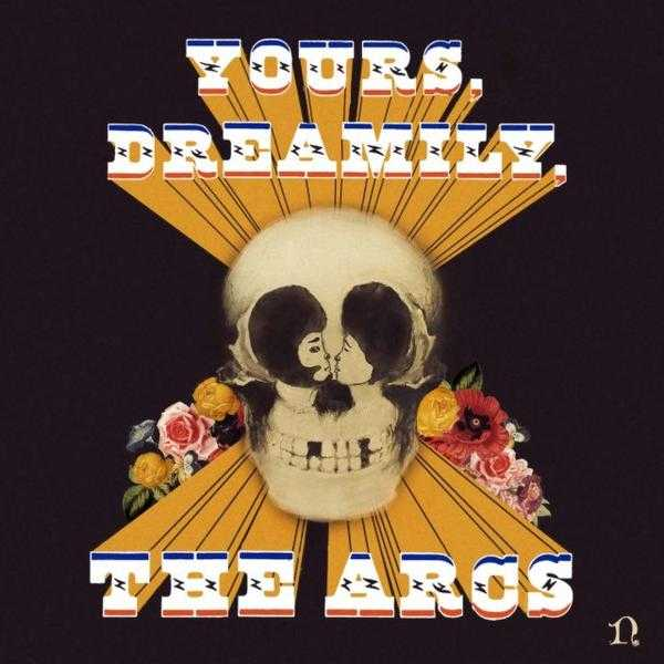the arcs yours dreamily best albums 2015