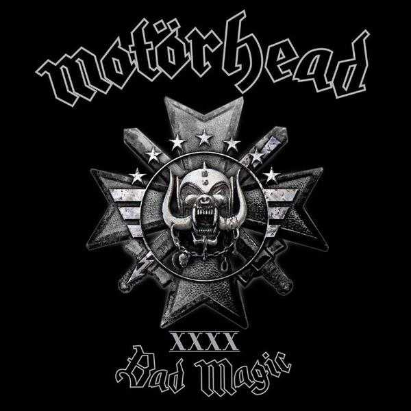 Motorhead – Bad Magic