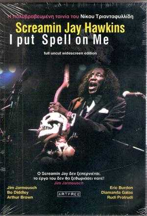 Screamin'' Jay Hawkins: I Put a Spell on Me
