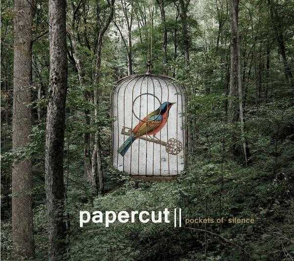Papercut - Pockets Of Silence