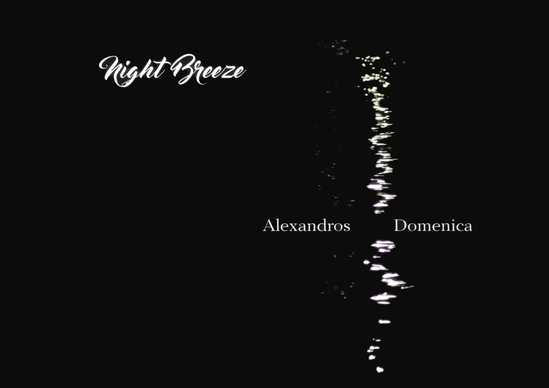night breeze - alexandros & domenica