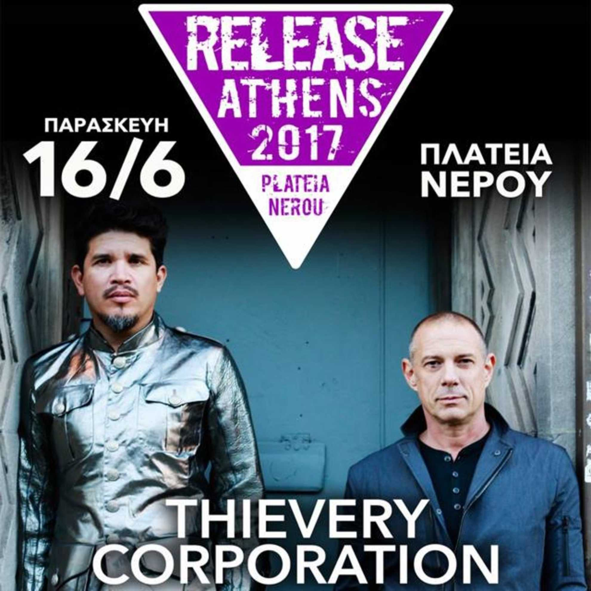 Οι Thievery Corporation & οι Archive στο Release Athens 2017!