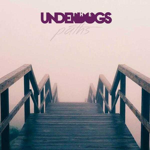 The Underdogs - Paths