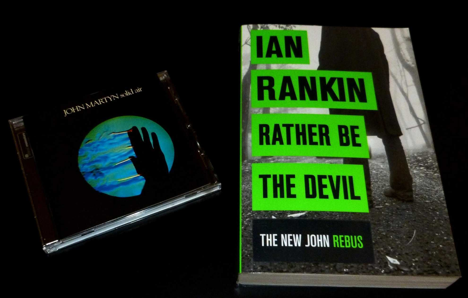 "Βιβλιο-soundtrack: ""Rather Be the Devil"" του Ian Rankin"