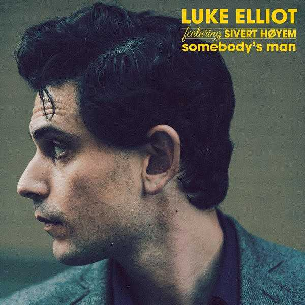 Luke Elliot featuring Sivert Høyem - Somebody's Man