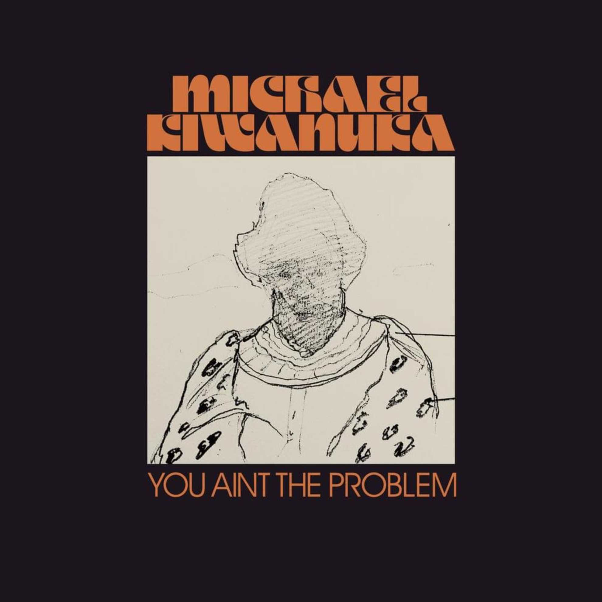 Michael Kiwanuka - You Ain't The Problem: Άκουσέ το