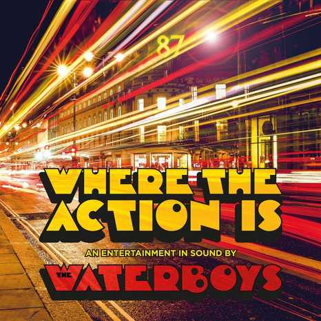 waterboys_where_the_action_is