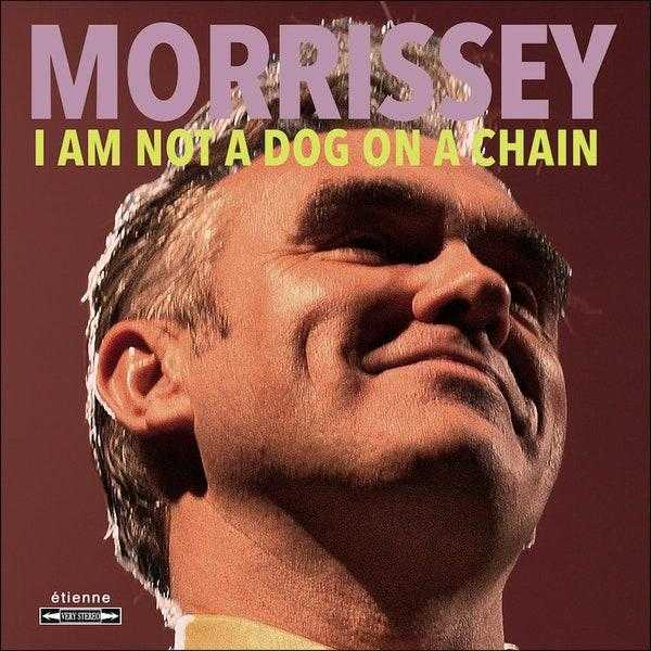 Dog On a Chain_Morrissey
